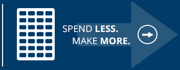 Spend Less. Make More.